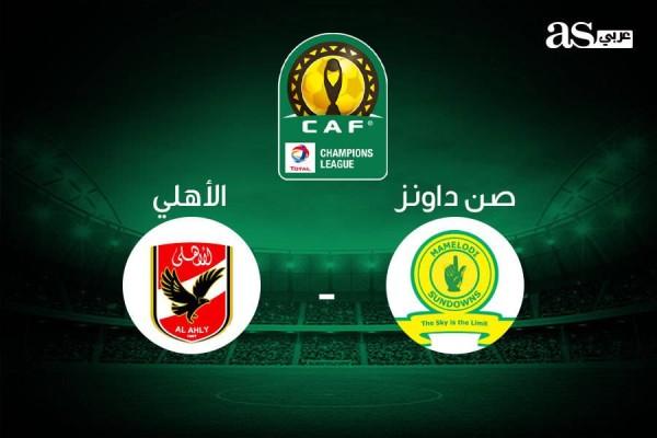 La fecha para el partido de Sun Downs y Al-Ahly en ...